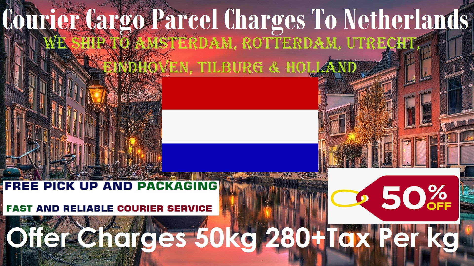 Courier Charges For Eindhoven From Delhi
