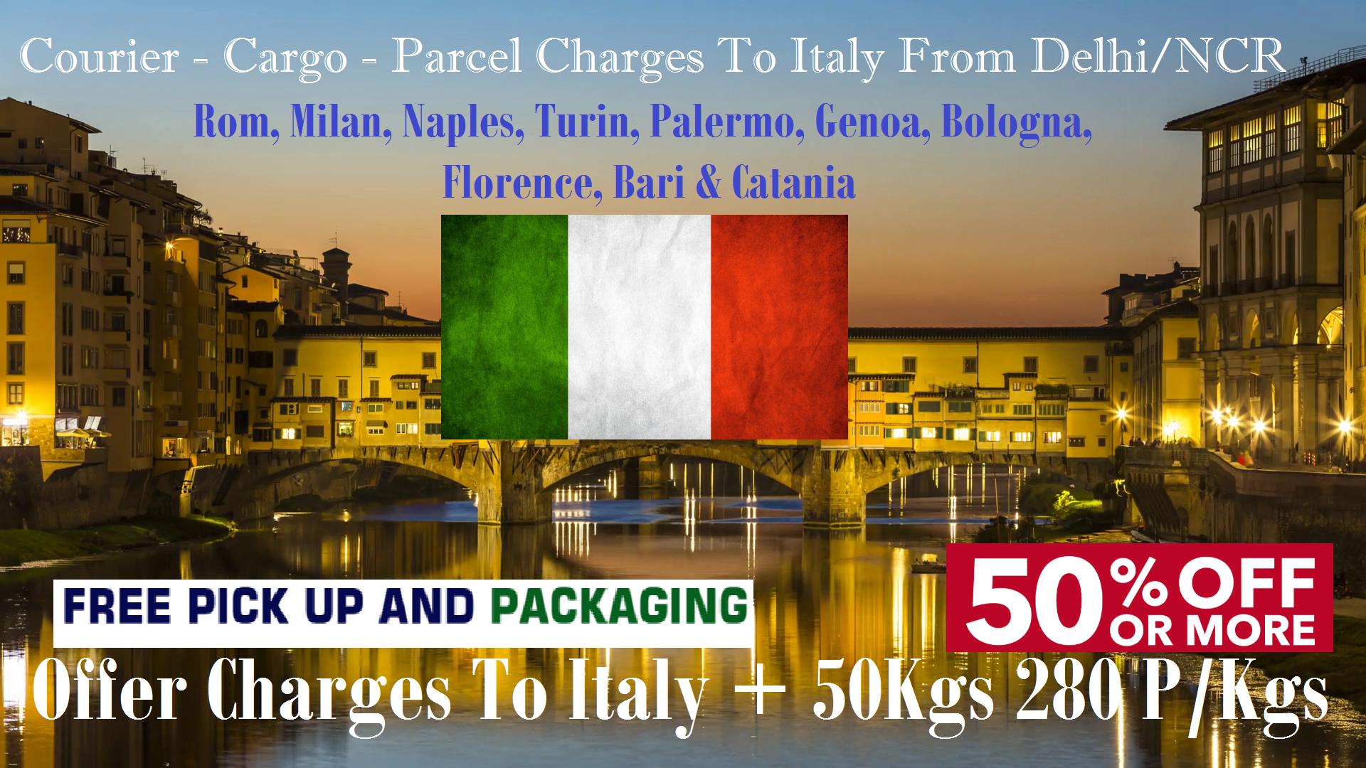 Courier Charges To Florence From Delhi, Noida, Faridabad, Ghaziabad, Sahibabad, Jaipur & Mumbai
