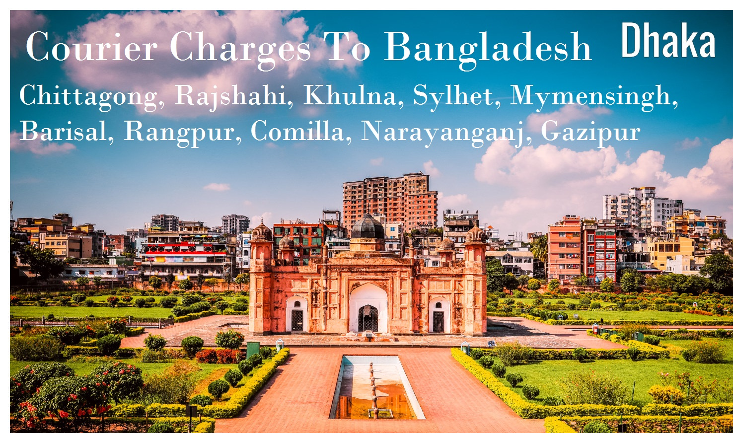 Courier Charges For Chittagong From Delhi
