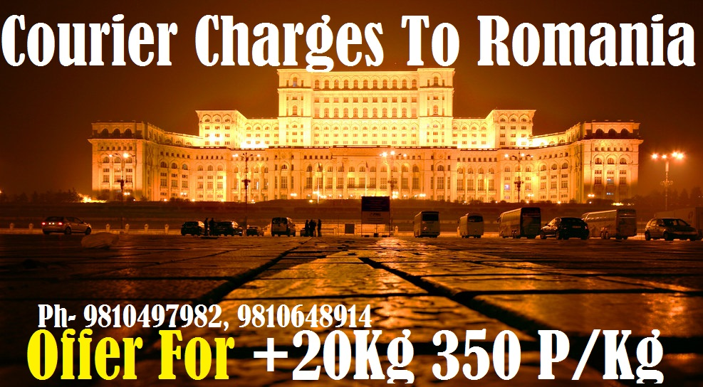 Courier Charges Bucharest From Delhi