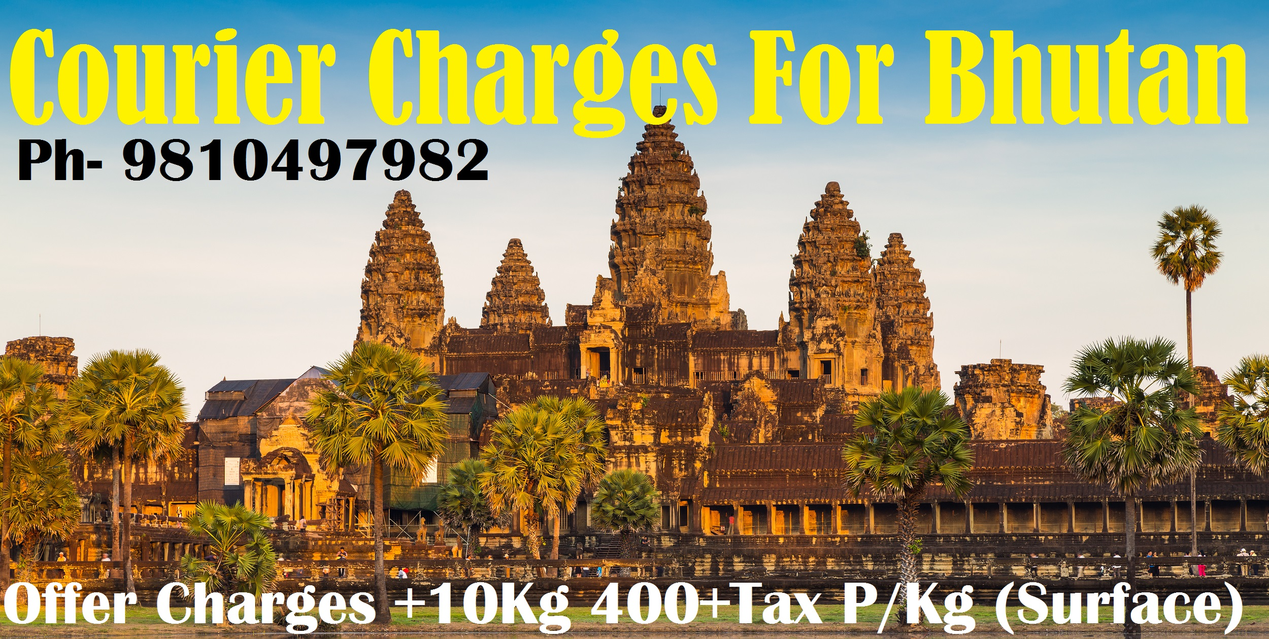 Courier Charges For Bhutan From Delhi